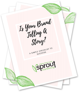 Is Your Brand Telling a Story