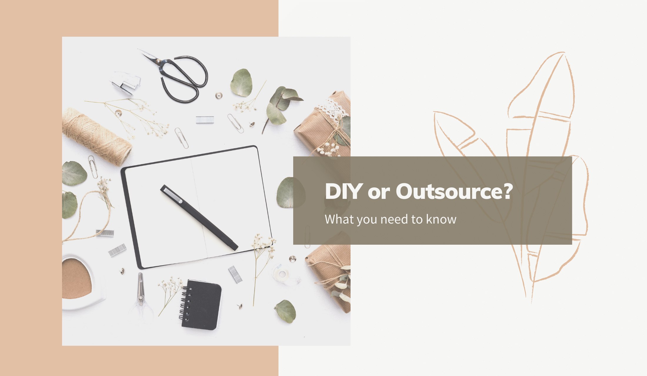 DIY or Outsource your marketing